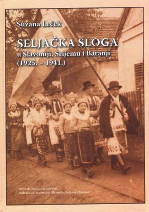 Seljačka sloga u Slavoniji, Srijemu i Baranji (1925.-1941.)