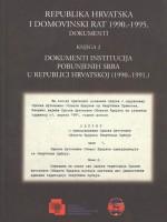 Republika Hrvatska i Domovinski rat 1990.-1995. – Dokumenti (knjiga 2): Dokumenti institucija pobunjenih Srba u Republici Hrvatskoj (1990.-1991.)