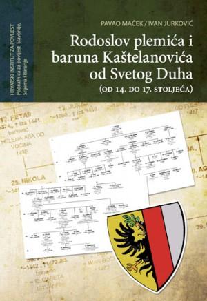 Rodoslov plemića i baruna Kaštelanovića od Svetog Duha (od 14. do 17. stoljeća)