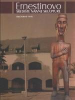Ernestinovo: središte naivne skulpture
