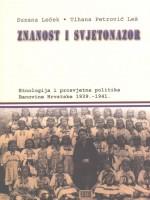 Znanost i svjetonazor: etnologija i prosvjetna politika Banovine Hrvatske 1939.-1941.