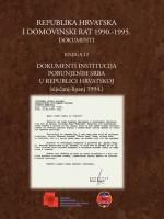 Republika Hrvatska i Domovinski rat 1990.-1995. – Dokumenti (knjiga 12): Dokumenti institucija pobunjenih Srba u Republici Hrvatskoj (siječanj-lipanj 1994.)