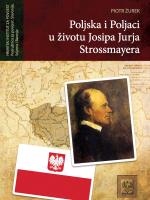 Poljska i Poljaci u životu Josipa Jurja Strossmayera