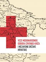 Veze Međunarodnog odbora Crvenog križa i Nezavisne Države Hrvatske. Knjiga 1