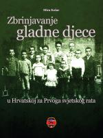 Zbrinjavanje gladne djece u Hrvatskoj za Prvoga svjetskog rata